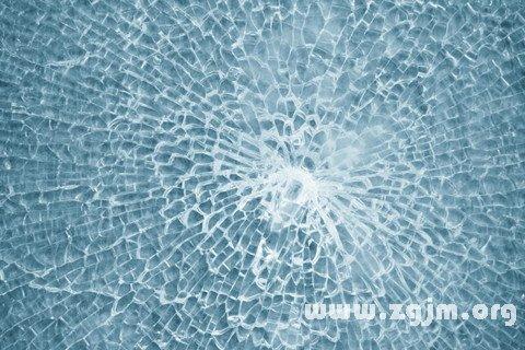 做梦梦到汽车玻璃碎了